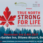 National Pro-Life Conference in Ottawa, Nov. 3 & 4